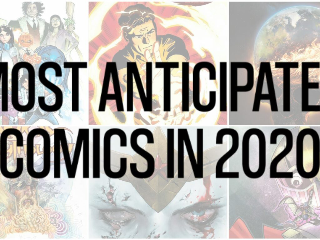 Most Anticipated Comics in 2020