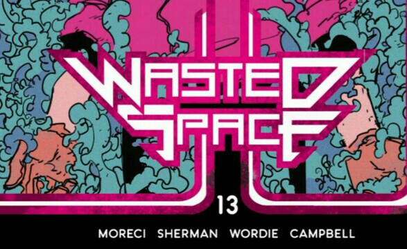 Wasted Space #13 – Pre-Release Review